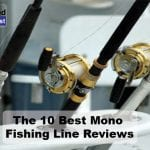 Best Mono Fishing Line