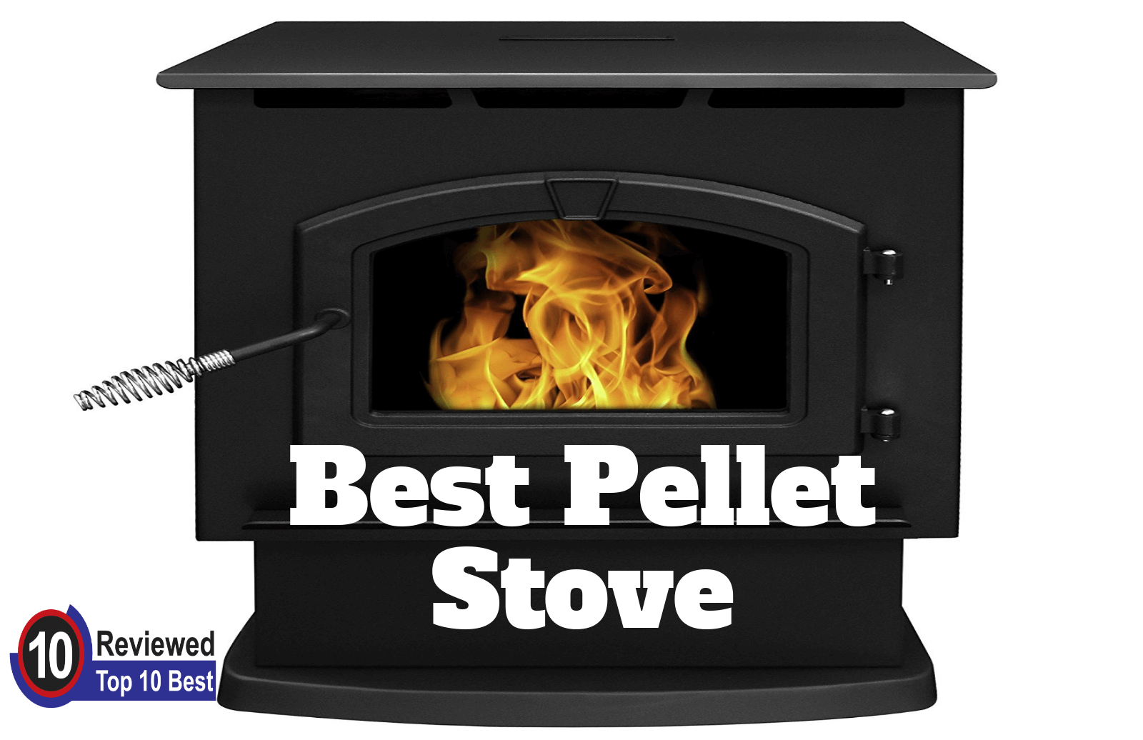Best Pellet Stoves Review Top 10 Checklist You Should Never Miss