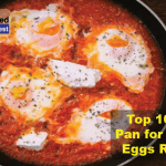 Best Pan for Cooking Eggs