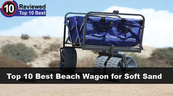 10 Best Beach Wagon For Soft Sand 2020
