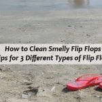 How to Clean Smelly Flip Flops
