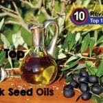 The Top 5 Black Seed Oils