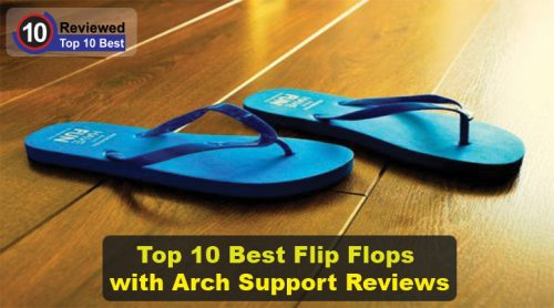 a6ce700143b Best Flip Flops with Arch Support Review (Top 10 Checklist)