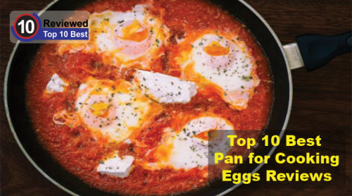 Best Pan For Cooking Eggs Reviews Top 10 Checklist For 2018