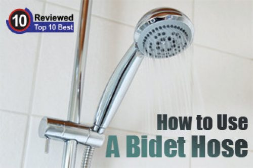How To Use A Bidet Hose Ten Reviewed